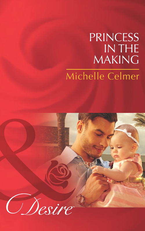 Michelle Celmer Princess in the Making michelle celmer princess in the making