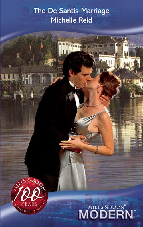 Michelle Reid The De Santis Marriage michelle reid passion becomes you