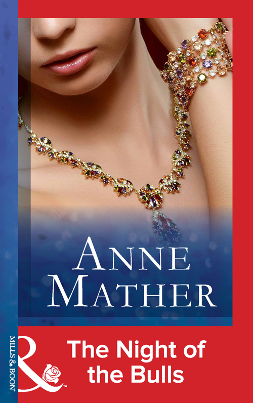 Anne Mather The Night Of The Bulls цена и фото