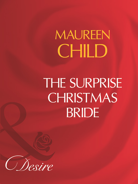 Maureen Child The Surprise Christmas Bride susan mallery a christmas bride only us a fool s gold holiday the sheik and the christmas bride