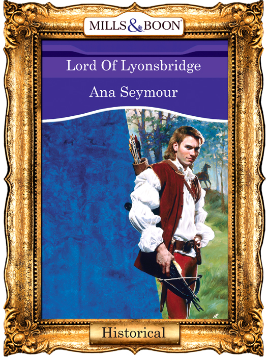 Ana Seymour Lord Of Lyonsbridge