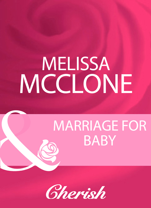 Melissa McClone Marriage For Baby
