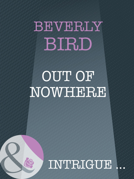 Beverly Bird Out Of Nowhere beverly bird in the line of fire