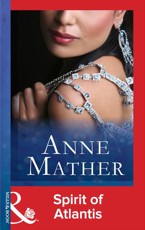 Anne Mather Spirit Of Atlantis цена 2017