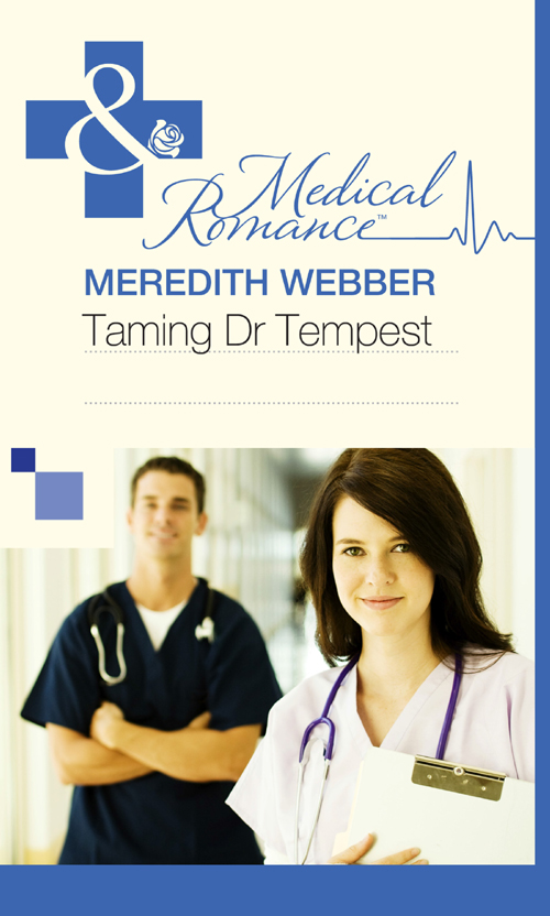 Meredith Webber Taming Dr Tempest meredith webber taming dr tempest