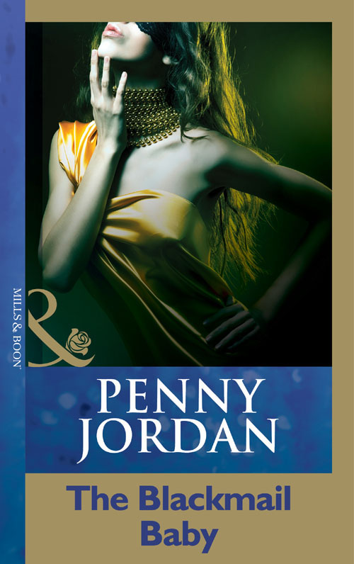 PENNY JORDAN The Blackmail Baby
