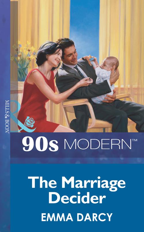 Emma Darcy The Marriage Decider emma darcy the marriage decider