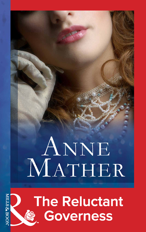 Anne Mather The Reluctant Governess sarah mallory a regency baron s bride to catch a husband the wicked baron