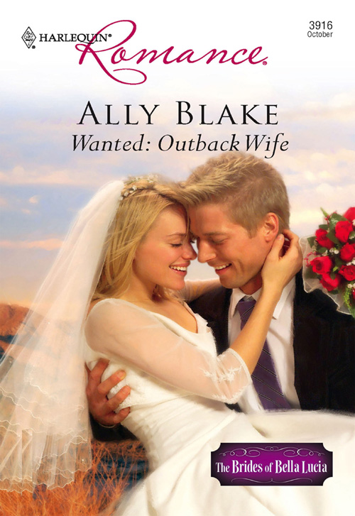 Элли Блейк Wanted: Outback Wife rancher takes a wife the