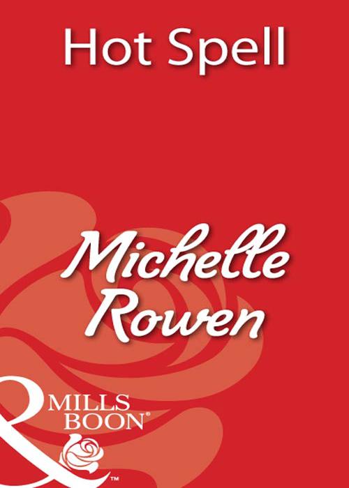 Michelle Rowen Hot Spell