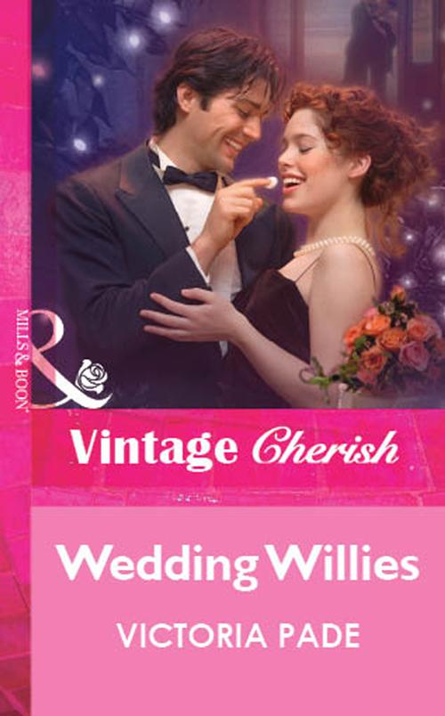 Victoria Pade Wedding Willies the little willies the little willies for the good times