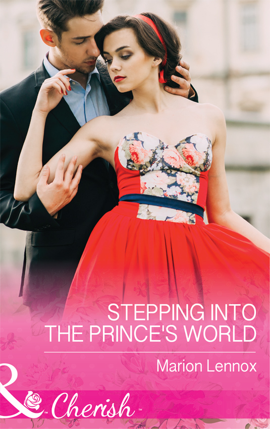 Marion Lennox Stepping Into The Prince's World kindness kindness world you need a change of mind