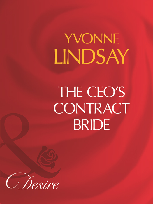 Yvonne Lindsay The Ceo's Contract Bride whom to marry