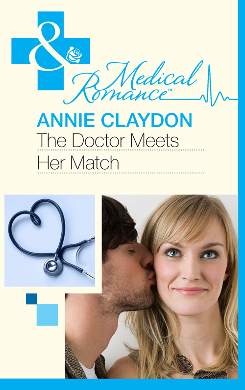 Annie Claydon The Doctor Meets Her Match