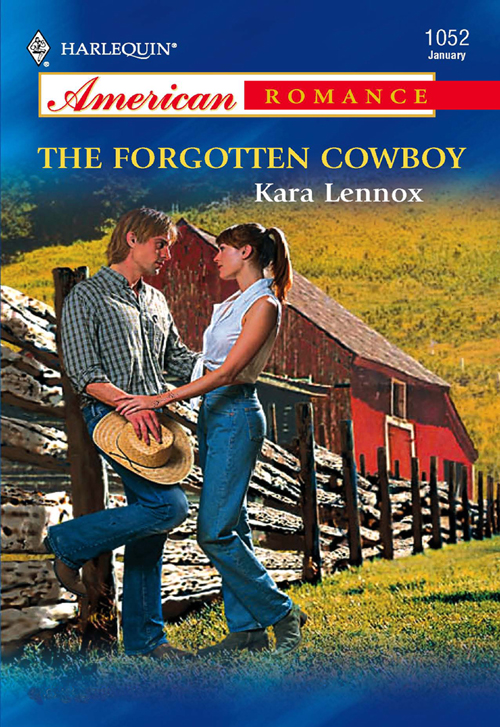 Kara Lennox The Forgotten Cowboy all wrapped up a nesting place