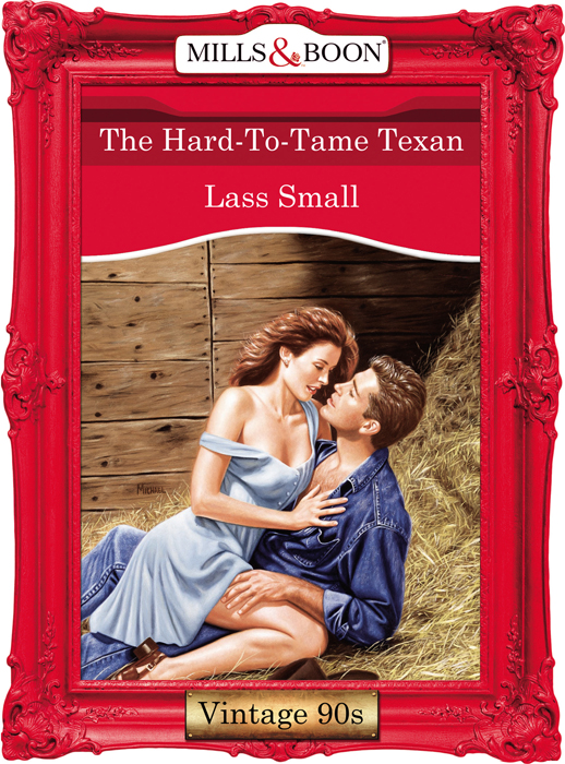 Lass Small The Hard-To-Tame Texan цена и фото