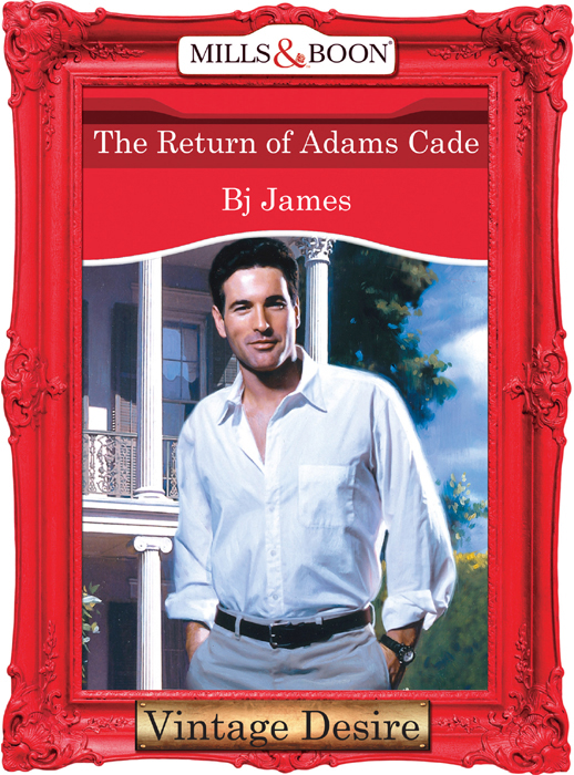 Bj James The Return Of Adams Cade bj james the return of adams cade