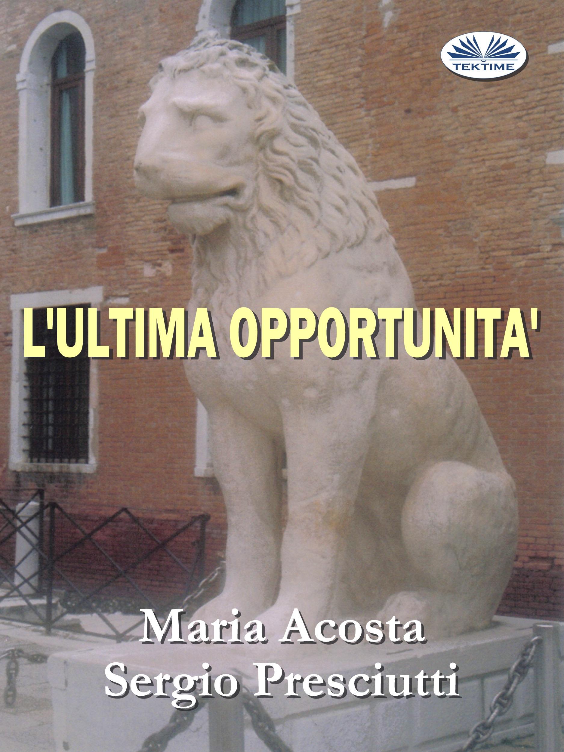 María Acosta L'Ultima Opportunità grado sr60i