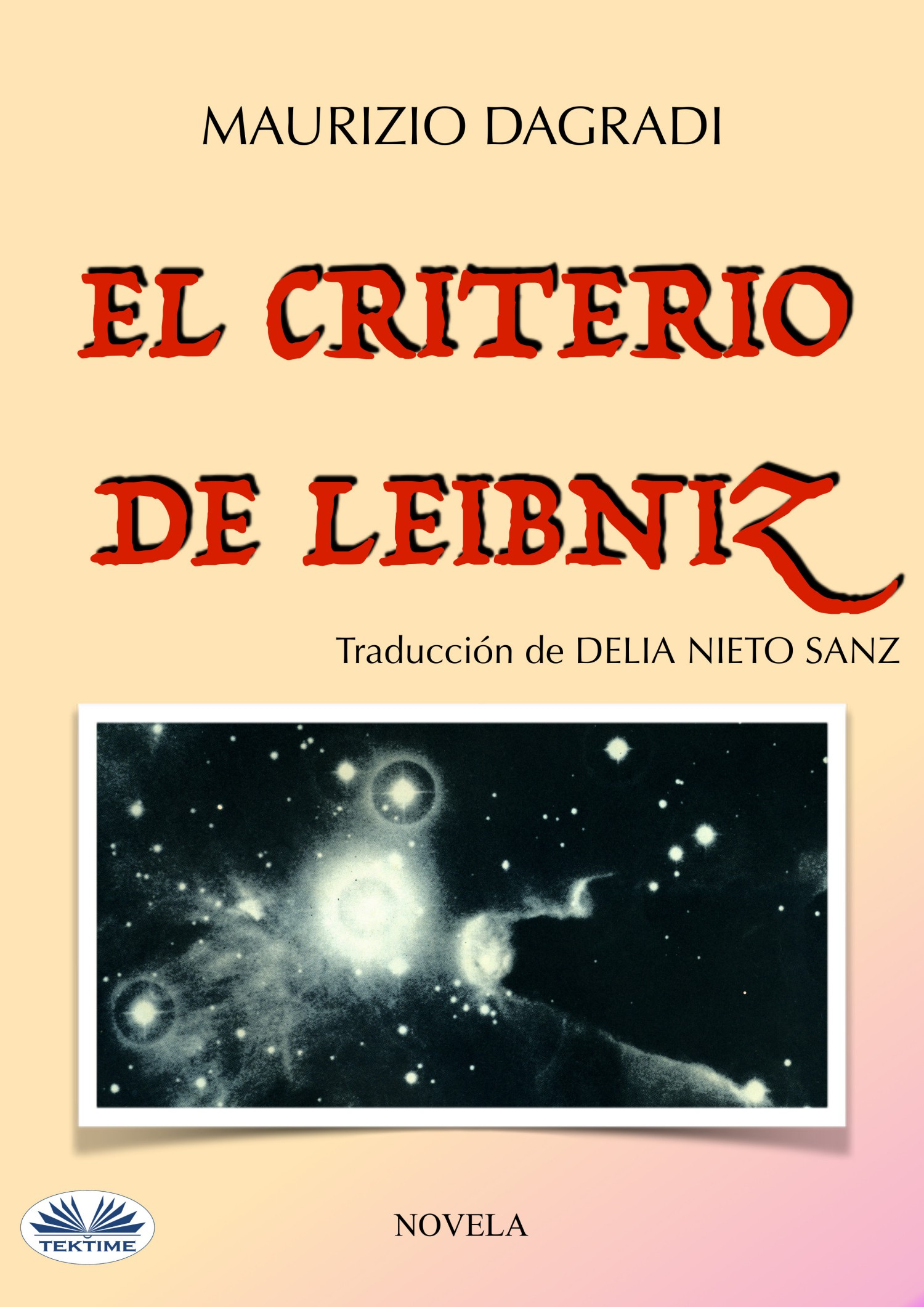 Maurizio Dagradi El Criterio De Leibniz nosotros los de entonces