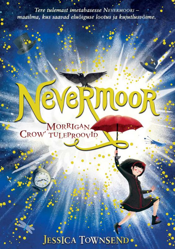Jessica Townsend Nevermoor. Morrigan Crow' tuleproovid new morrigan куртка