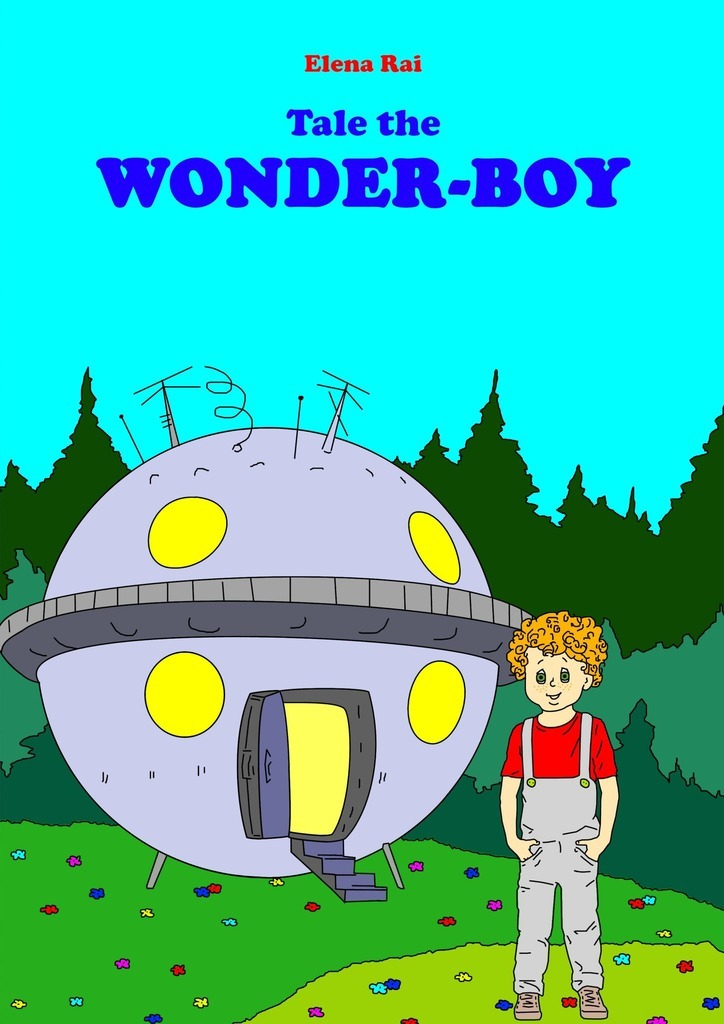 Elena Rai Tale the Wonder-Boy boy most likely to