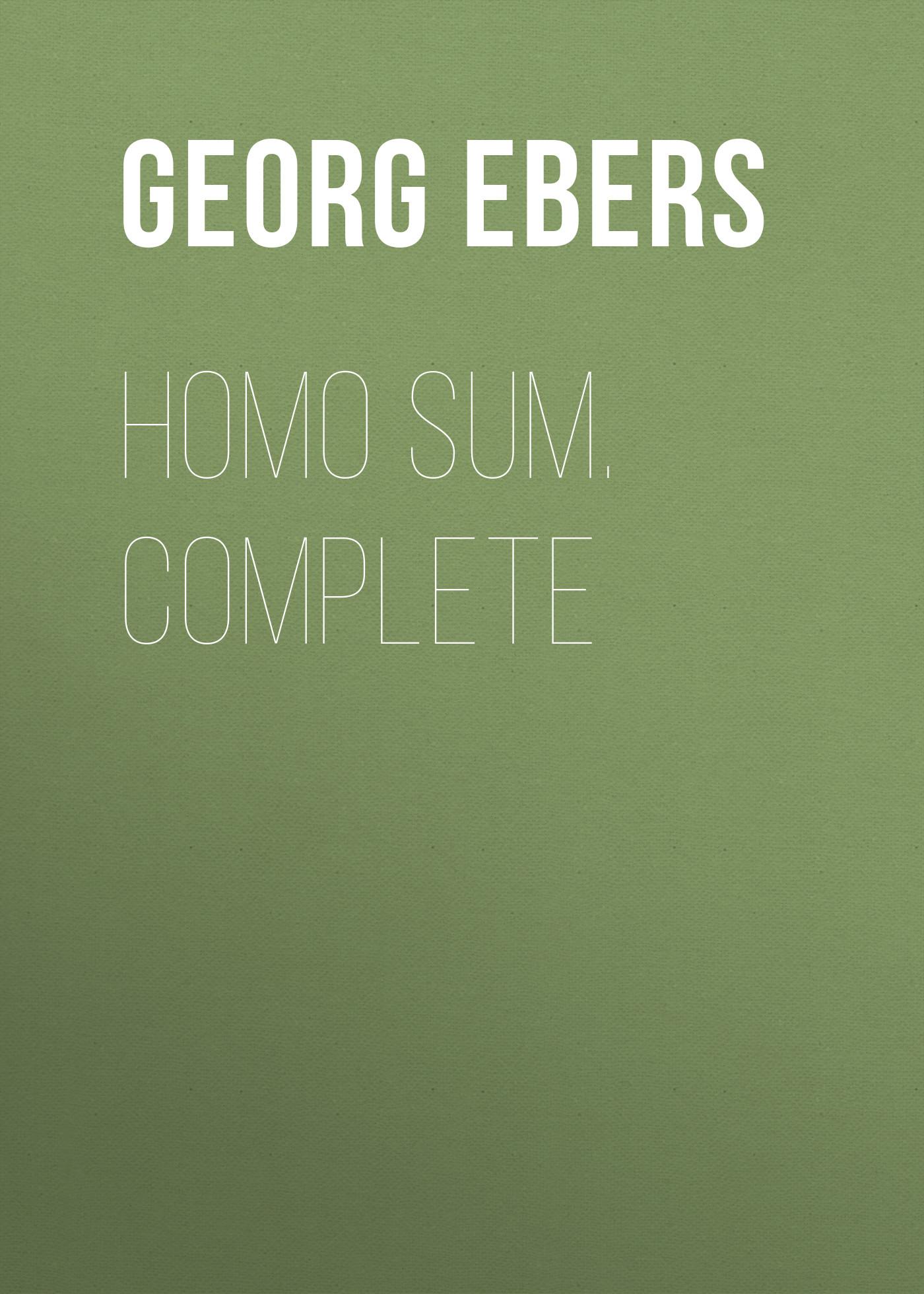 Georg Ebers Homo Sum. Complete georg ebers homo sum volume 02