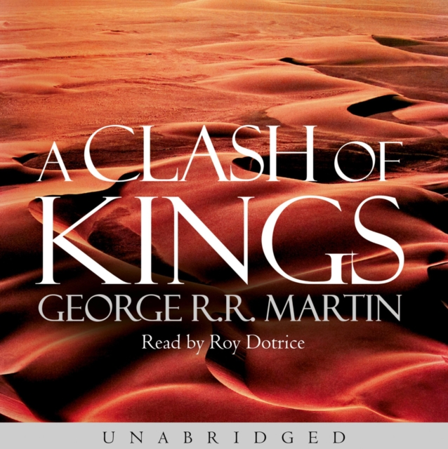 George R.R. Martin Clash of Kings martin george raymond richard clash of kings isbn 978 0 00 647989 5