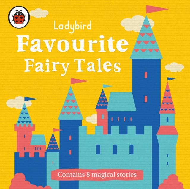 цена на Ladybird Ladybird Favourite Fairy Tales