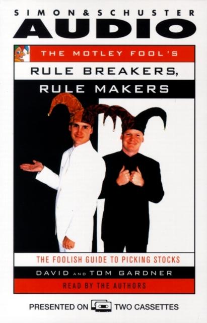 David Gardner Motley Fool's Rule Makers, Rule Breakers
