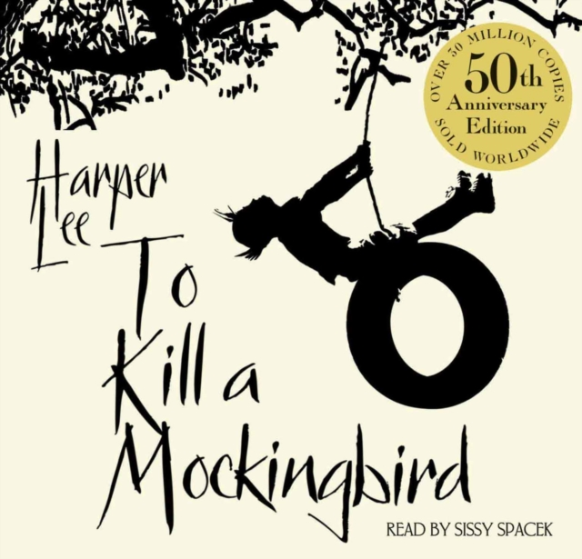 Харпер Ли To Kill A Mockingbird харпер ли to kill a mockingbird