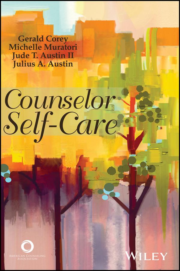 Gerald Corey Counselor Self-Care self awareness and personal development