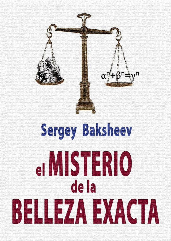 Sergey Baksheev EL MISTERIO DE LA BELLEZA EXACTA mark roberson superando la depresion el desaliento y la desesperacion caminando a traves de un proceso de avance de 7 dias para vencer la depresion el desaliento la desesperacion o la ansiedad nunca volveras a ser el mismo