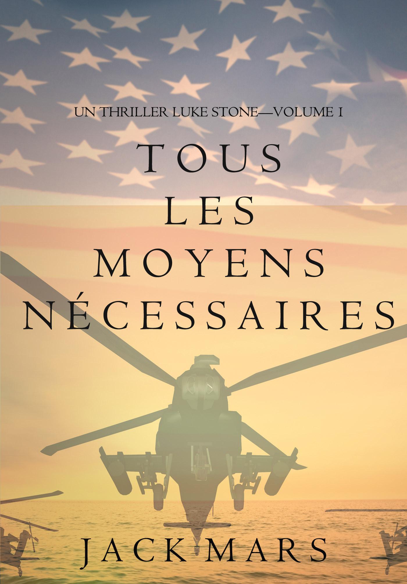Джек Марс Tous Les Moyens Nécessaires цена и фото