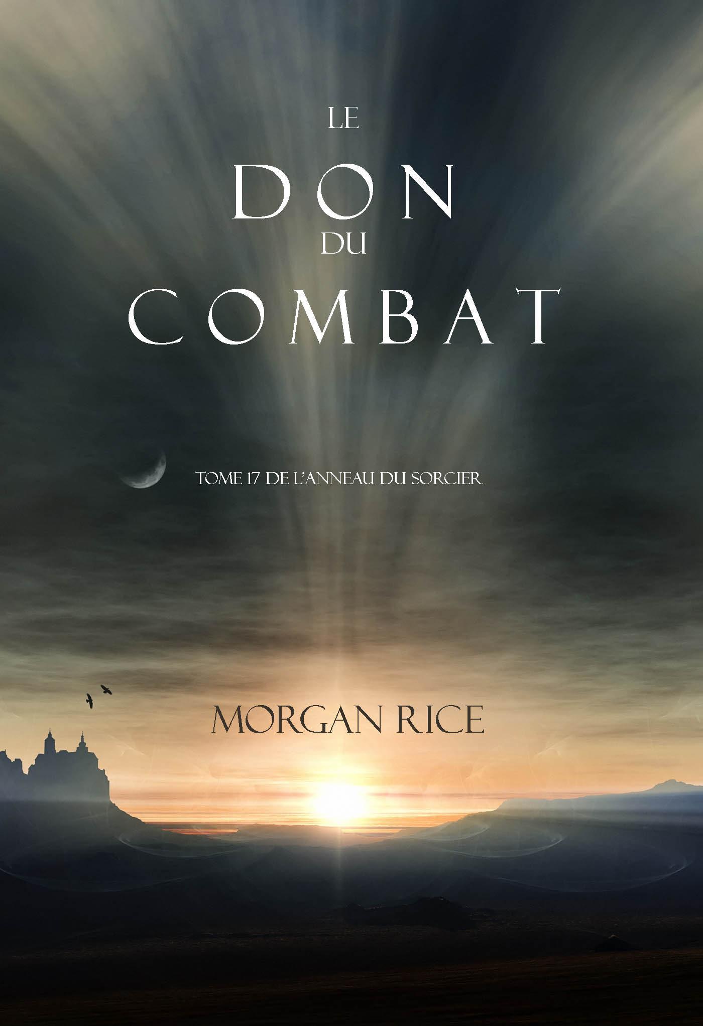 Морган Райс Le Don du Combat