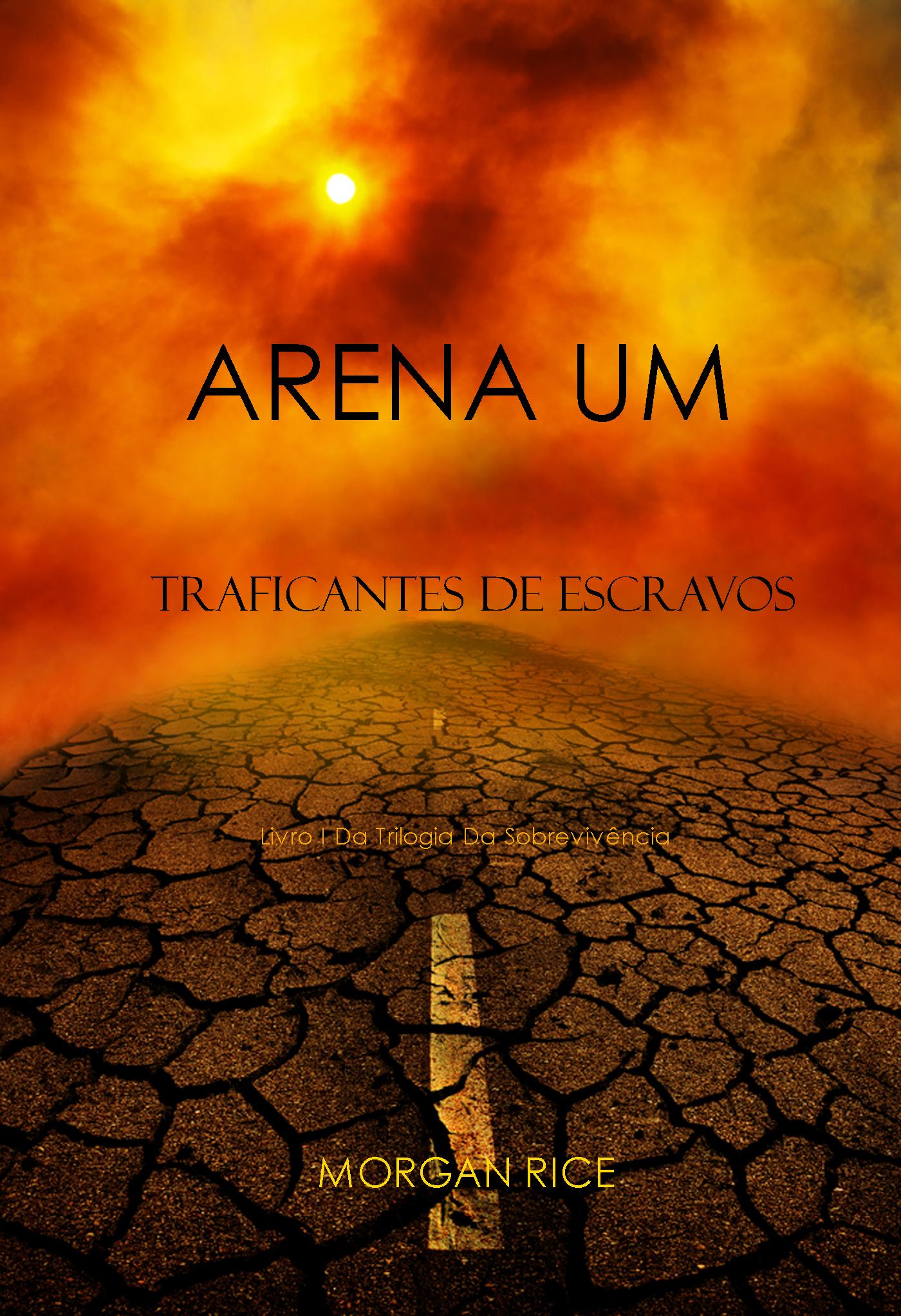 Фото - Морган Райс Arena Um: Traficantes De Escravos comete
