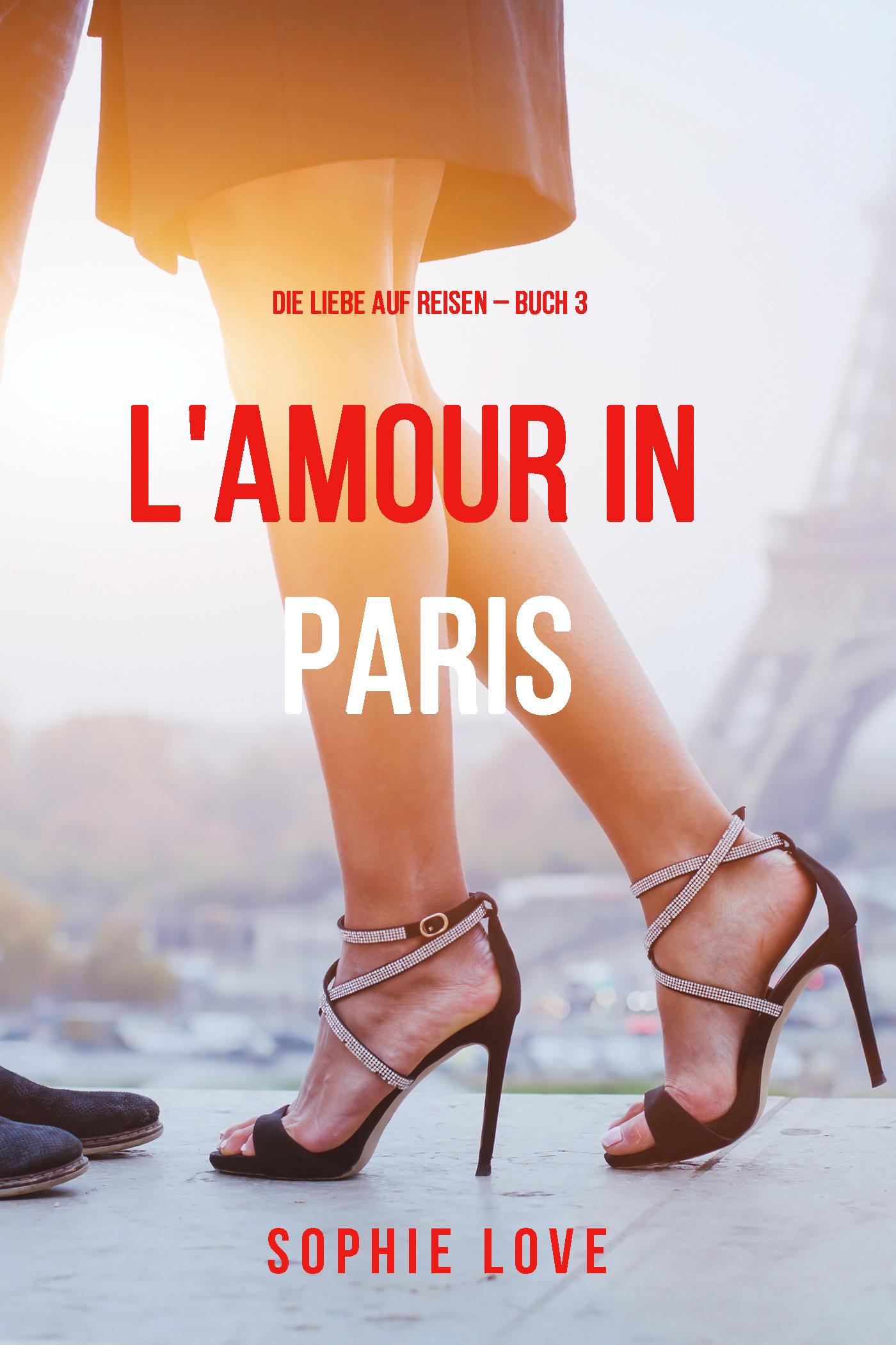 цена Sophie Love Eine Liebe in Paris в интернет-магазинах