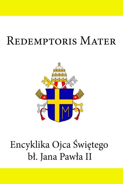 Jan Paweł II Encyklika Ojca Świętego bł. Jana Pawła II REDEMPTORIS MATER jan paweł ii jan paweł ii anioły