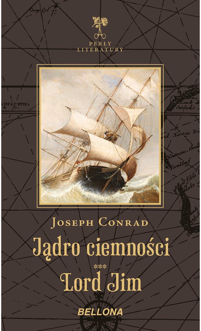 Joseph Conrad Jądro ciemności. Lord Jim conrad j lord jim