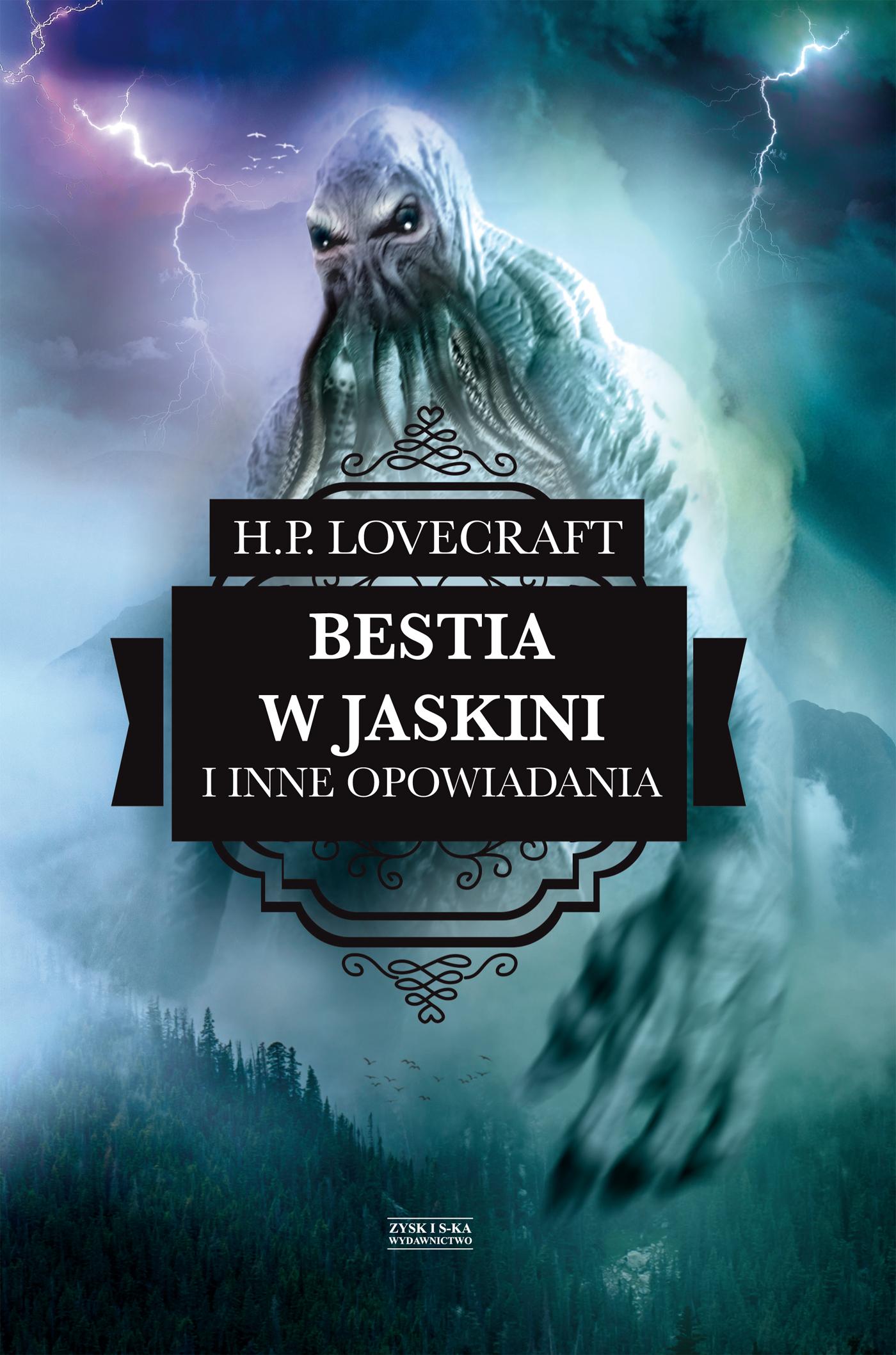 H.P. Lovecraft Bestia w jaskini i inne opowiadania