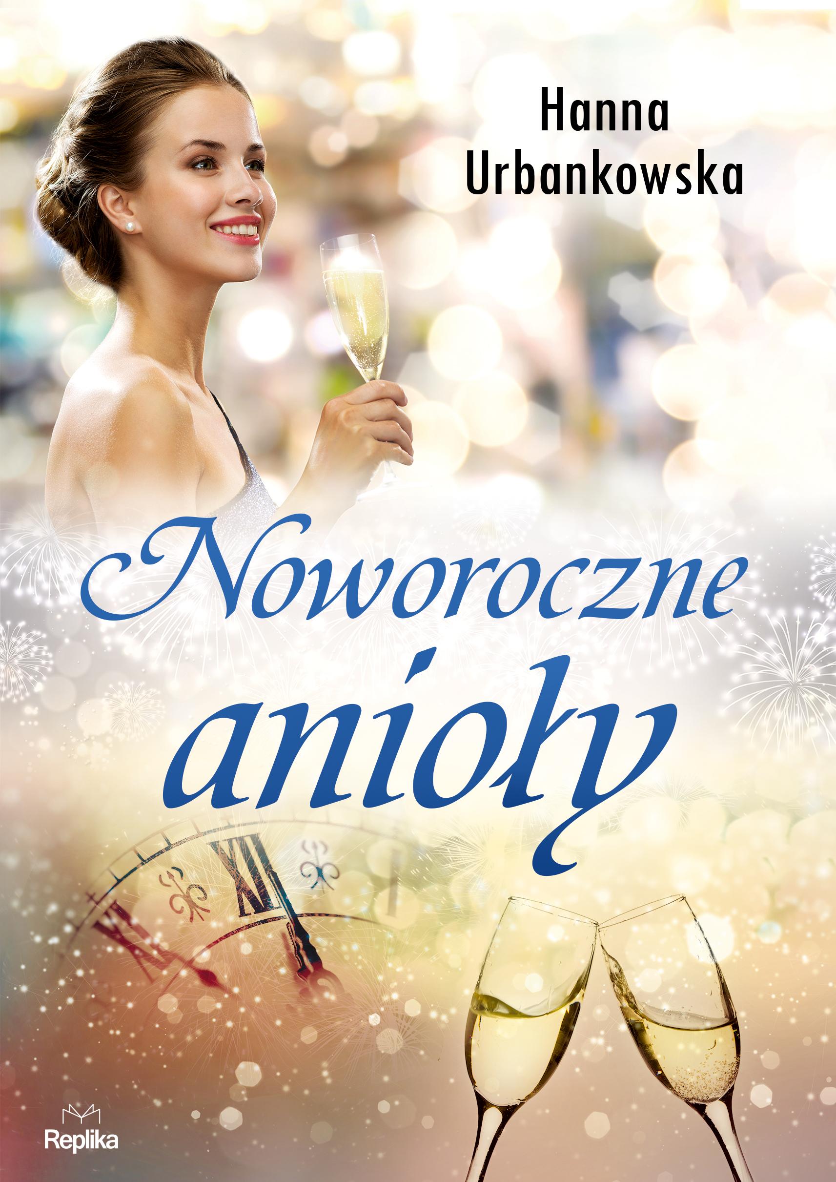 Hanna Urbankowska Noworoczne anioły