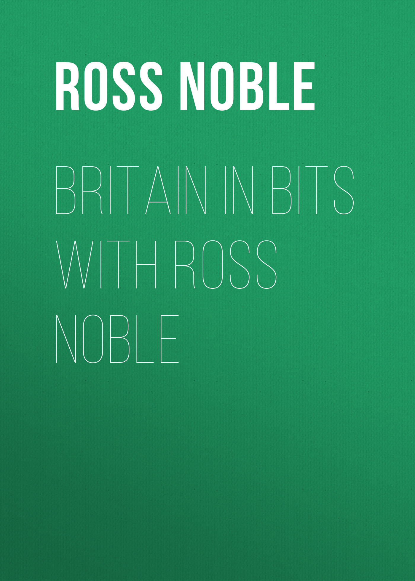 Ross Noble Britain in Bits with Ross Noble костюм утепленный noble people noble people mp002xb009jl