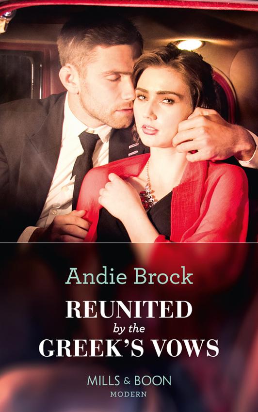 Andie Brock Reunited By The Greek's Vows стоимость