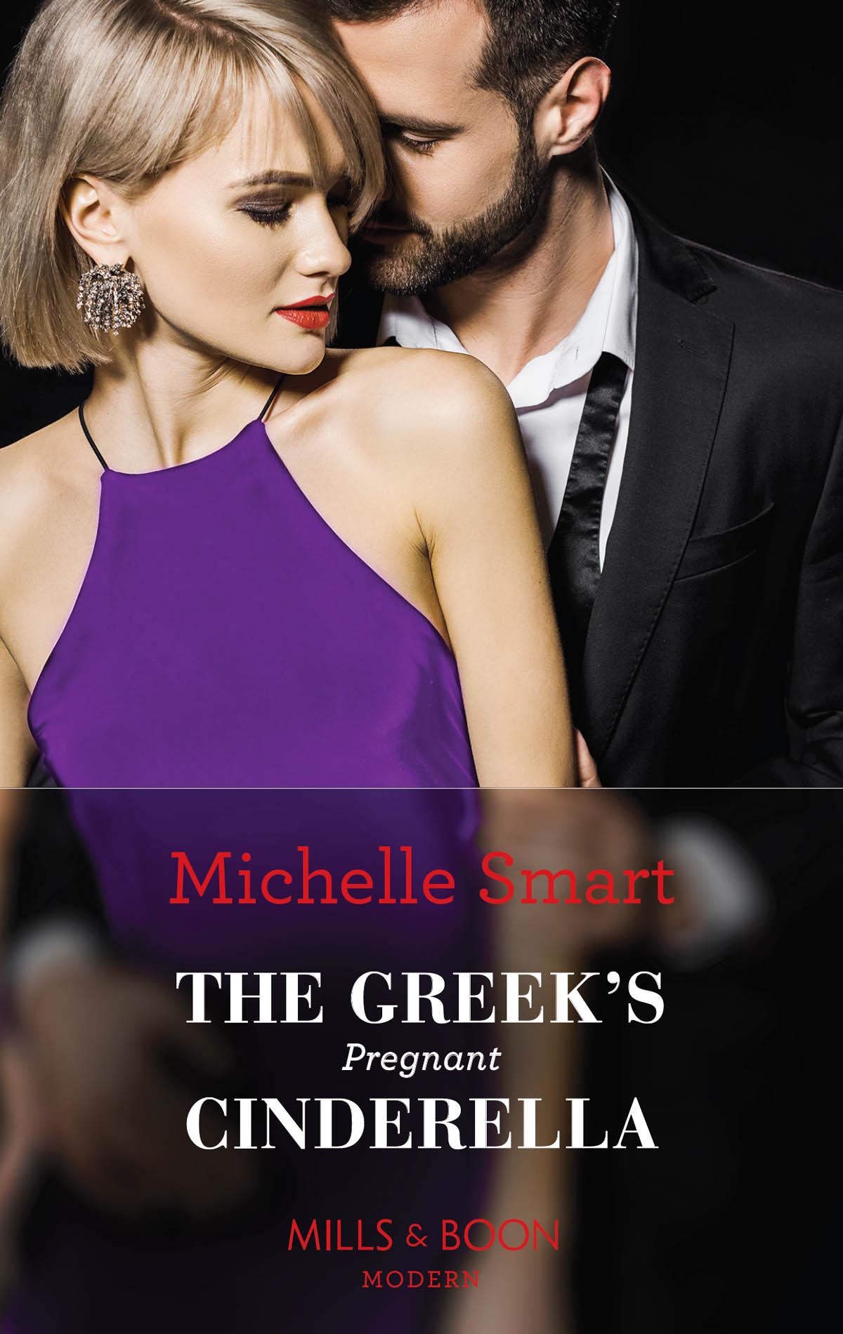 Michelle Smart The Greek's Pregnant Cinderella michelle smart a cinderella to secure his heir