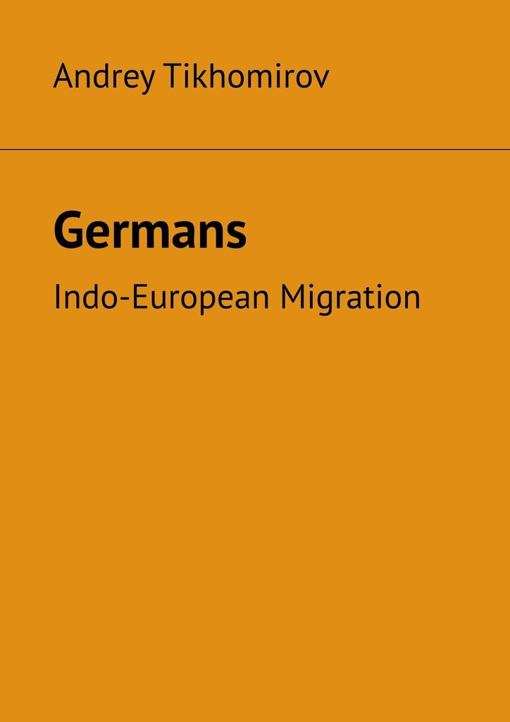 Andrey Tikhomirov Germans. Indo-European Migration resource partitioning in the indo pacific