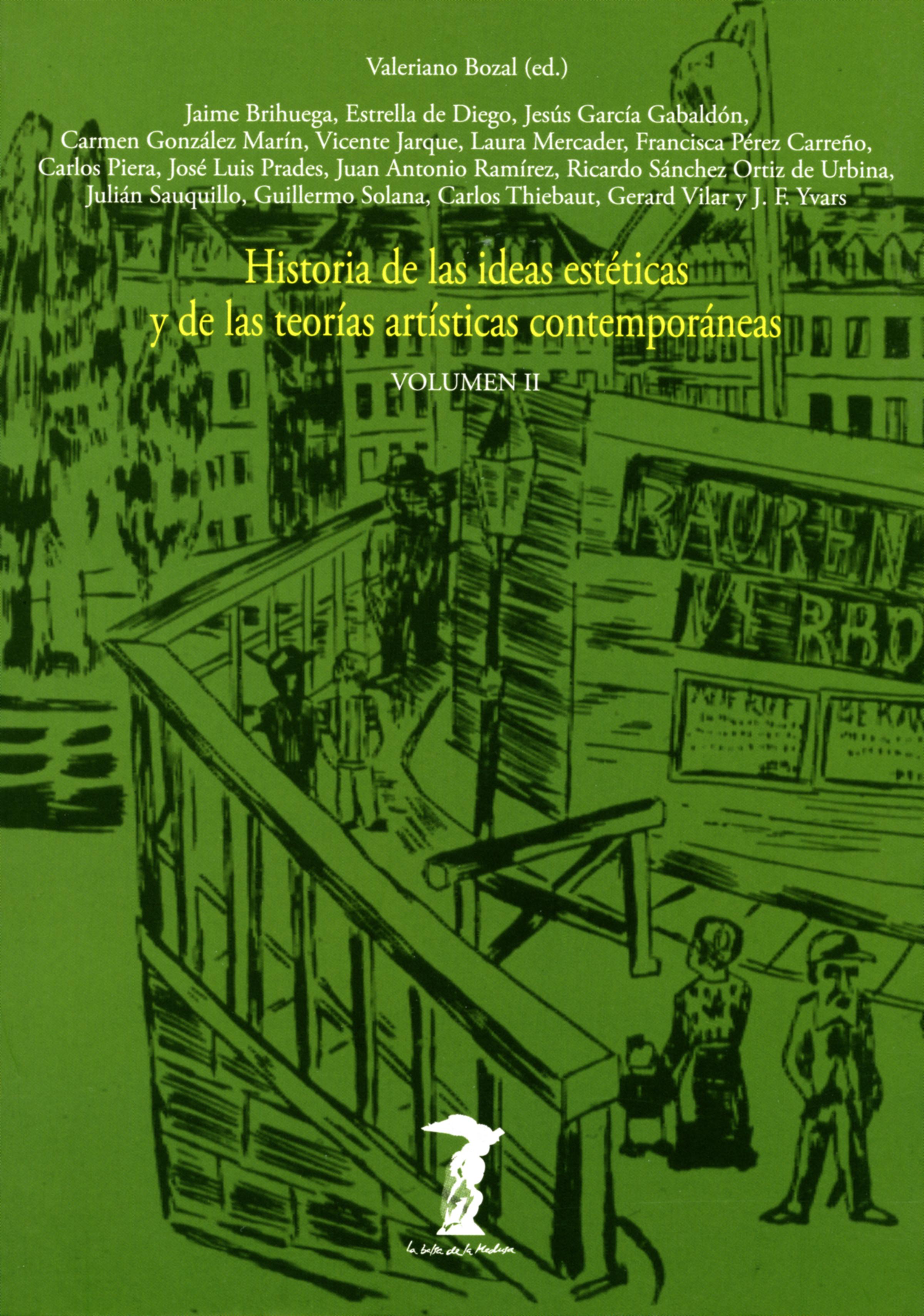 Varios Historia de las ideas estéticas y de las teorías artísticas contemporáneas. Vol. 2 las luces de septiembre