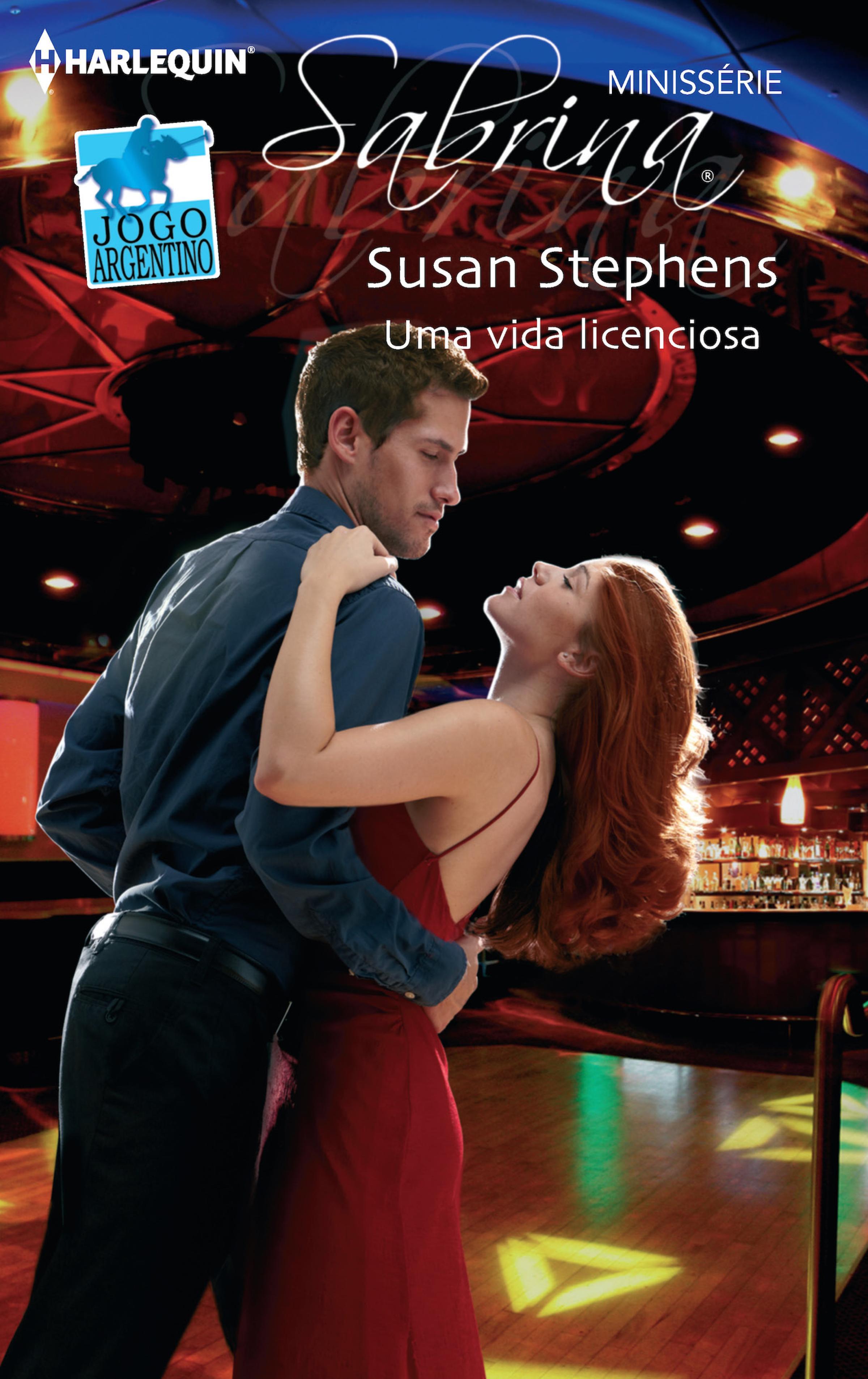 Susan Stephens Uma vida licenciosa susan stephens uma vida licenciosa