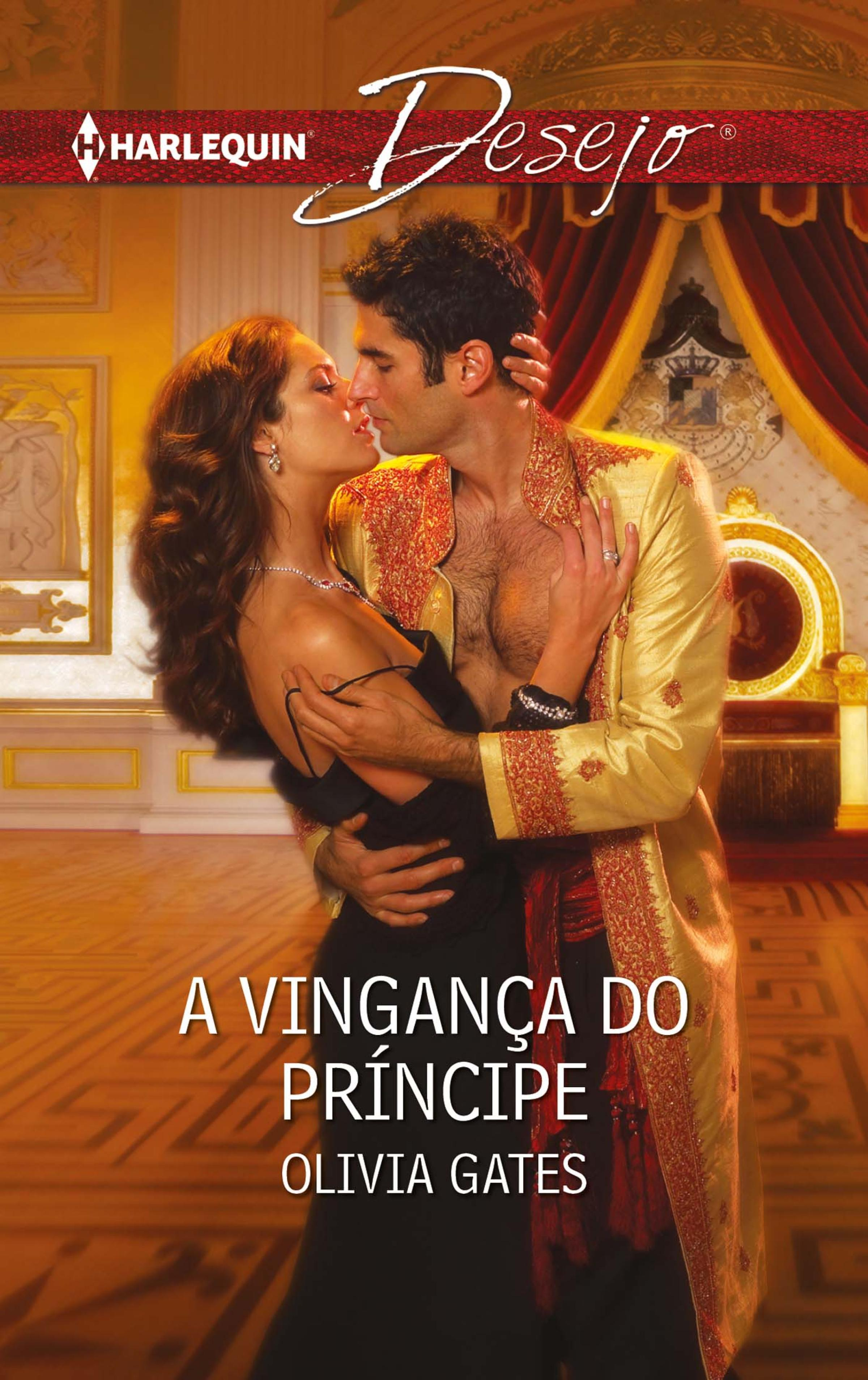 Olivia Gates A vingança do príncipe robyn donald a amante do príncipe