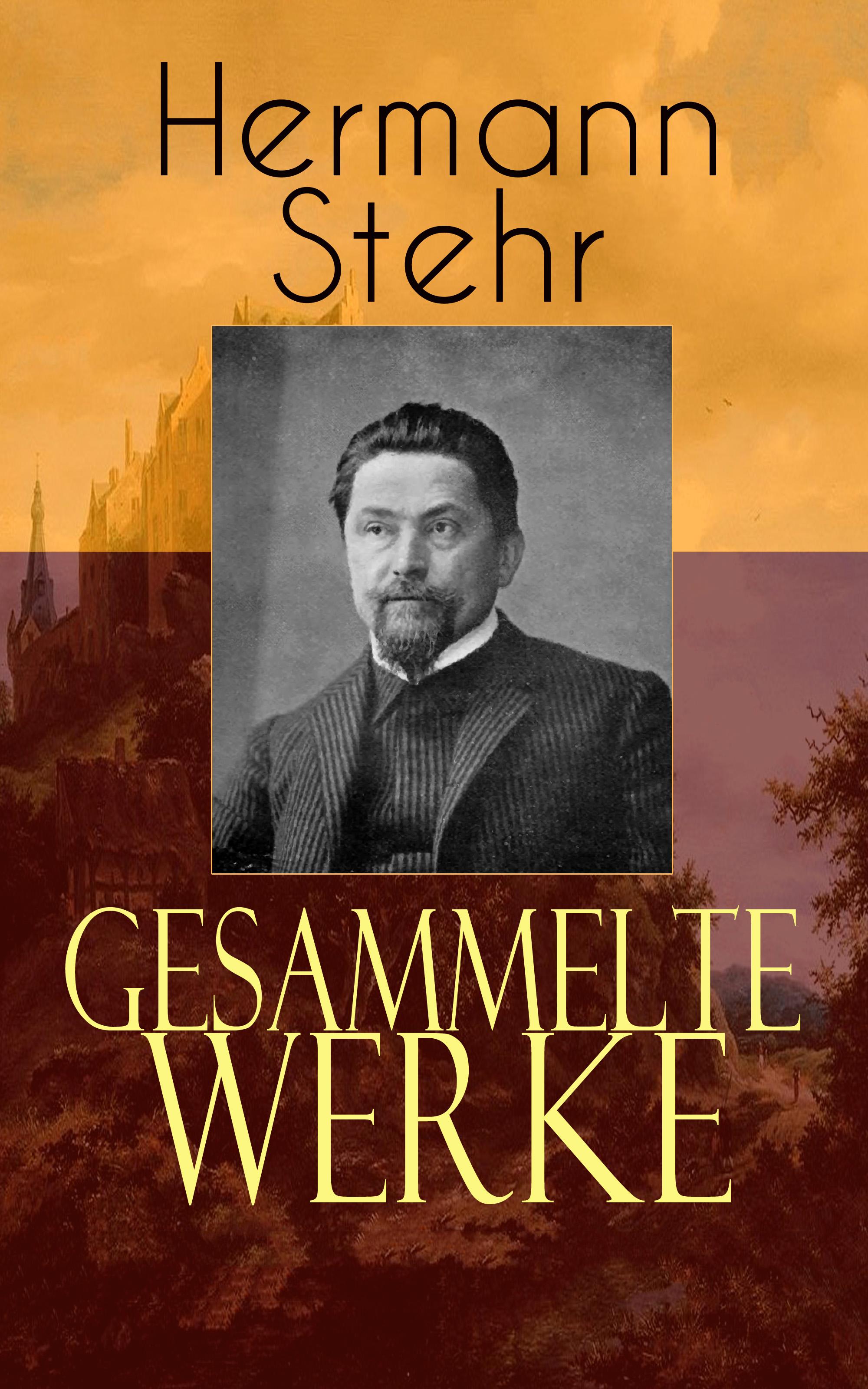 Hermann Stehr Gesammelte Werke hermann stehr der heiligenhof heimatroman