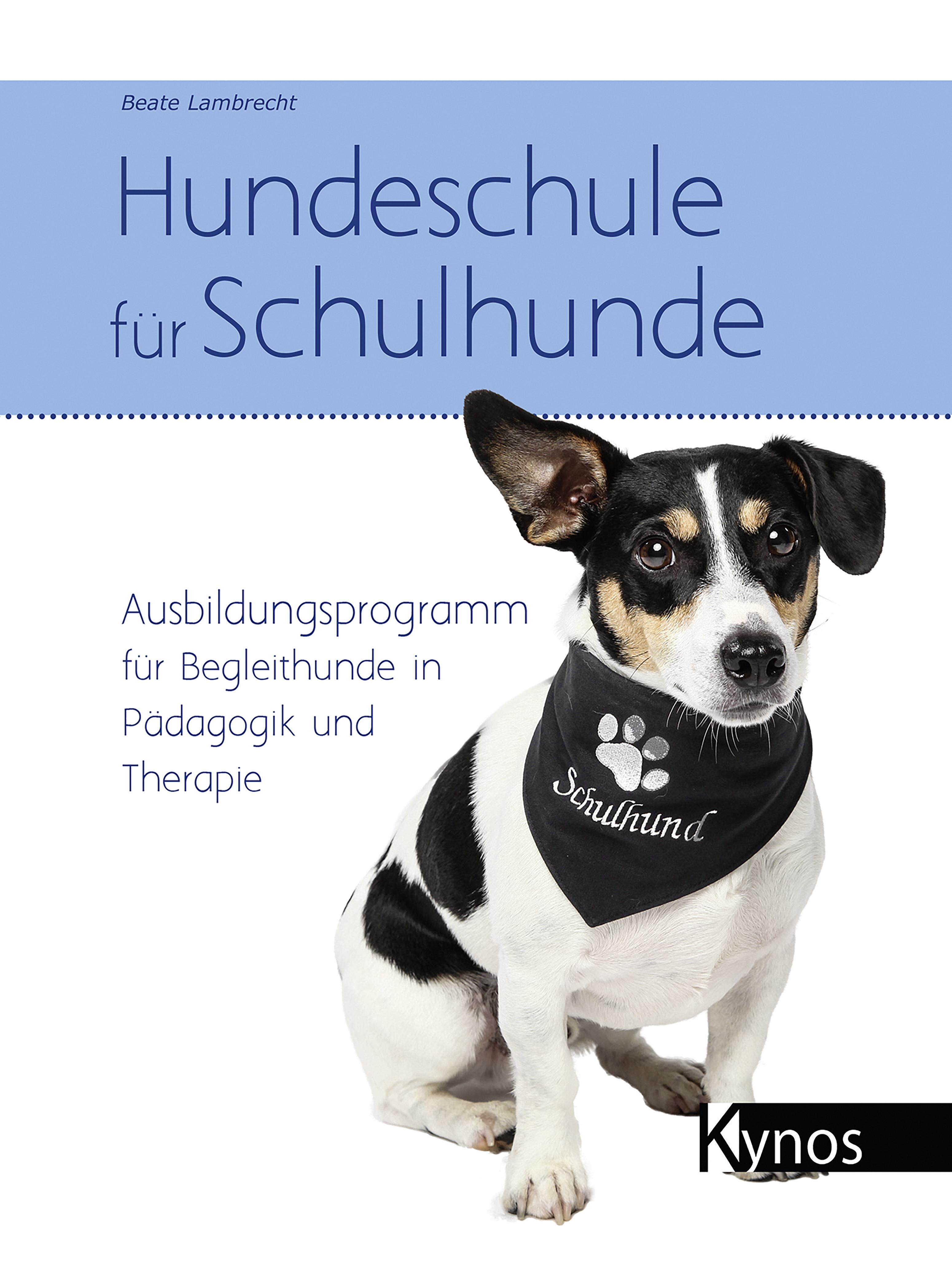 Hundeschule für Schulhunde ( Beate Lambrecht  )