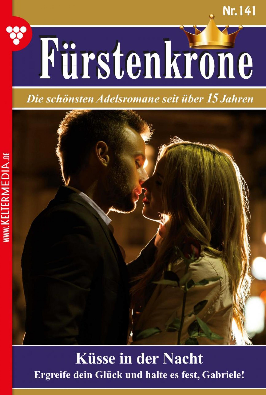 Fürstenkrone 141 – Adelsroman фото